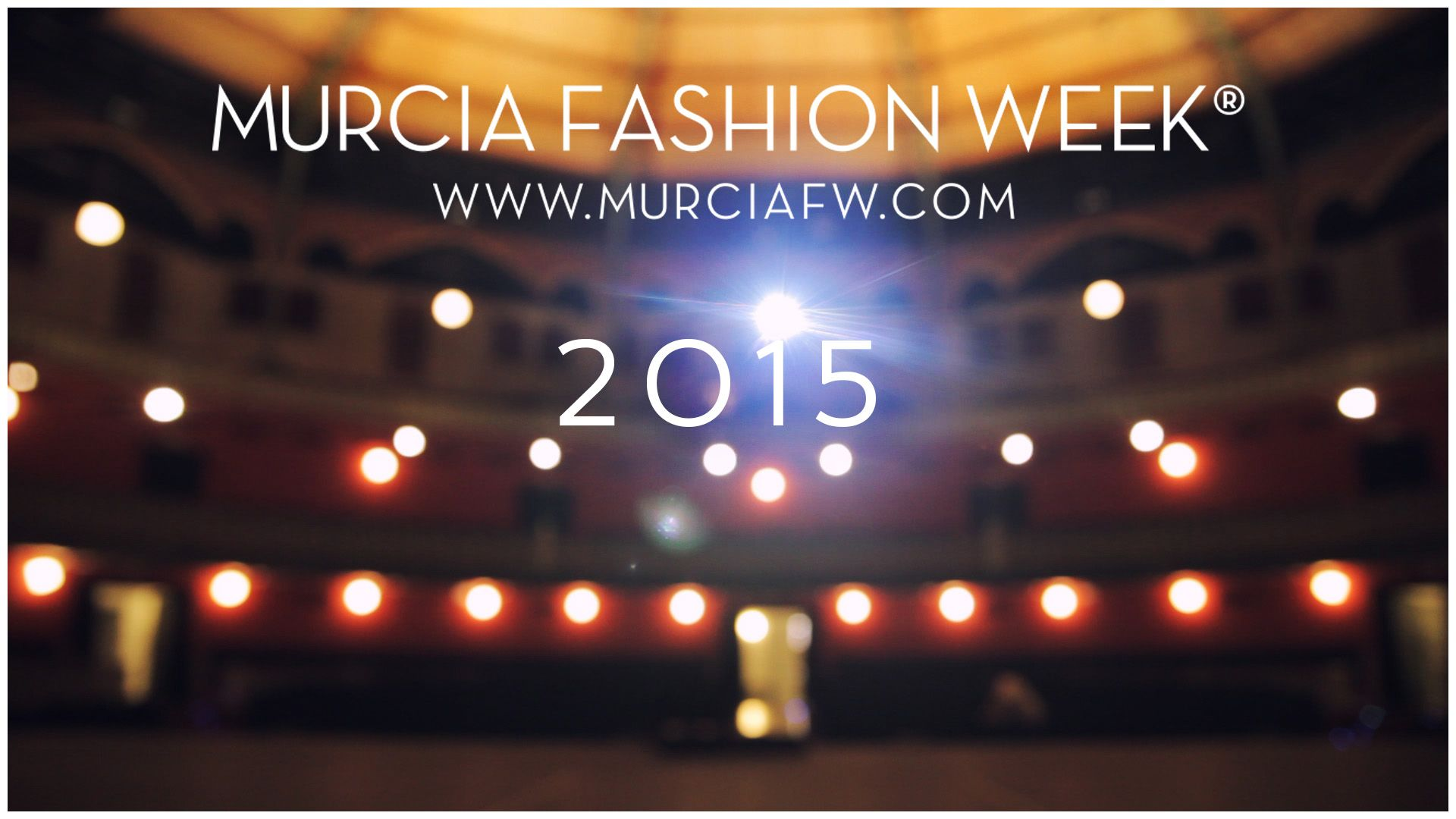 Murcia Fashion Week 2015 Teatro Circo